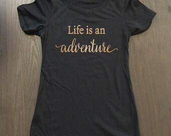 Life Is An Adventure Shirt - Funny Camping Shirt - Camp Shirt - Vacation Shirt - Hiking Shirt - Adventure Shirt