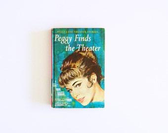 Vintage 1960s Girl's Book / Peggy Lane Theater Stories / Mid Century Kitsch / Vintage Book Decor