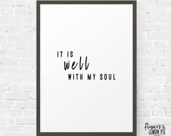 Printable Quote, It Is Well, Black and White Art, Inspirational Quotes, Typography Printable, Lifestyle Quote, Instant Download
