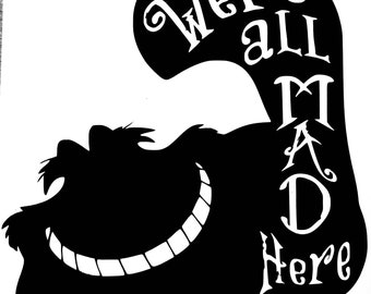 We're all Mad Here Kitty from the Shire Vinyl Sticker