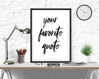Motivational Poster, Custom Quote Print, Inspirational Wall Art, Typography, Black And White, Custom Poster, Quote Wall Art