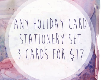 Stationery Set - Any 3 Holiday Cards