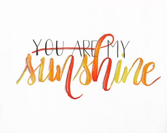 You Are My Sunshine Watercoor and Ink picture