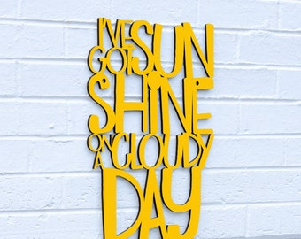 I've Got Sunshine On A Cloudy Day, Temptations Sign, My Girl Sign, Music Lyric Sign, Funky Wood Sign, Wood Sign Decor, Wood Word Sign