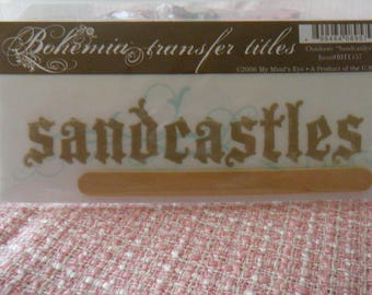 SANDCASTLES title transfer (rub on) from Bohemia with tool