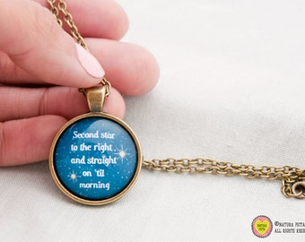 Second Star Peter Pan quote necklace-Peter Pan necklace-second star pendant-peter pan jewelry-peter pan-handmade-Design NATURA PICTA-NPNK013