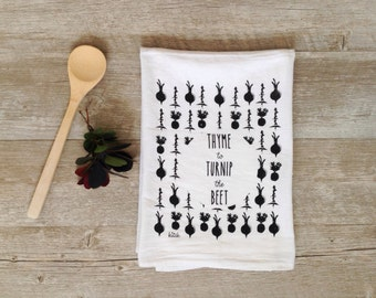 Tea Towel - Thyme to Turnip the Beet Gourmet Chef Cooking Baking Foodie Flour Sack Tea Towel Kitchen Decor Dish Cloth Kitchen Towel
