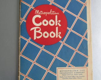 1948 Metropolitan Life Insurance Cook Book. FREE SHIPPING