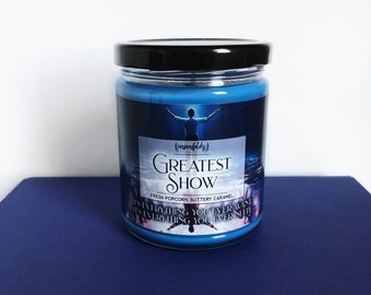 Greatest Show | The Greatest Showman Inspired 4oz. or 8oz. Scented Soy Candle
