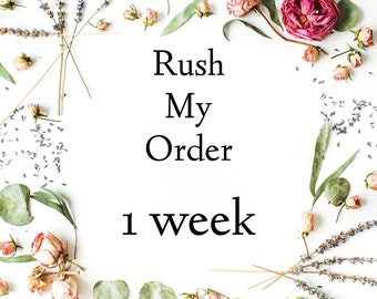 Rush my order // 1 WEEK //  1 item