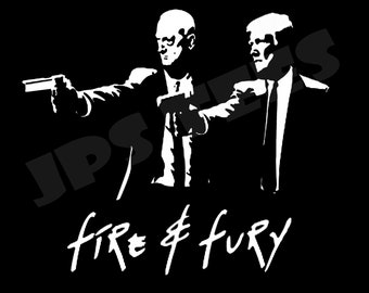 Fire and Fury Trump Decal 3 Pack