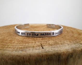 Love you to the moon & back - Hand-Stamped Bangle