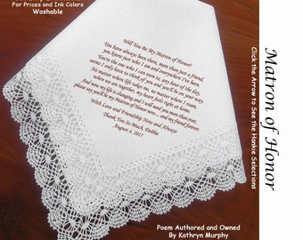 Matron of Honor Gift Handkerchief  0911 ~ Will You Be My Matron of Honor? 5 Wedding Hankie Styles ~ Sign & Date for Free! 8 Ink Colors