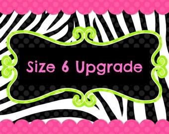 Size 6 Upgrade