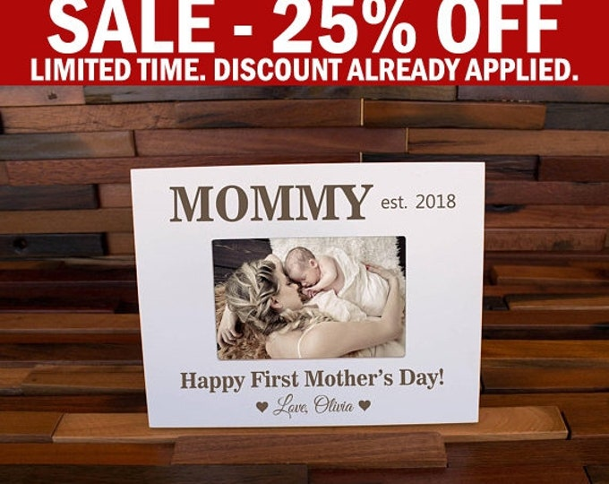 Mother's Day Gift , First Mothers Day Picture Frame, Best Mom Gift, Moms Gift, Gift for Mommy, Mama Gift, Best Mom Ever, Mom Picture Frame