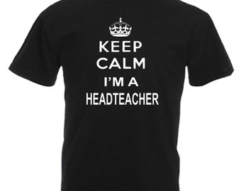 Headteacher Gift Adults Mens Black T Shirt Sizes From Small - 3XL