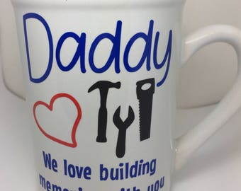 Building Memories Daddy mug, Gift for Dad, Gift for Father, Tools Mug, To Dad From Kids Mug, Dad Mug, Daddy Mug, Tool Coffee Mug