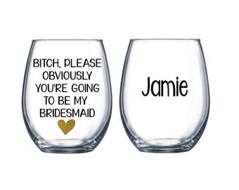1 Will You Be My Bridesmaid, Wedding Glasses, Bridesmaid Proposal, Bridesmaid Glass, Bridal Party Glass, Bridesmaid Gift, Wedding Glass Gift