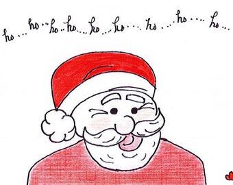 Ho, Ho, Ho, Santa - 5.5 x4 Folded Blank Notecard