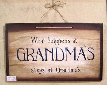 Wood sign, Grandma gift, What happens at grandmas stays at grandmas , hand made and hand painted, art print, mother's day gift
