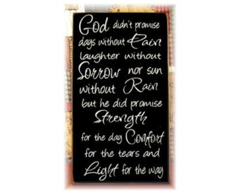 God didn't promise days without sorrow...typography wood sign NEW