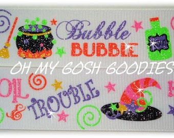 "Glitter BUBBLE Bubble TOIL & TROUBLE Halloween Grosgrain Ribbon  7/8"", 1.5"" - 5 Yards - Oh My Gosh Goodies Ribbon"