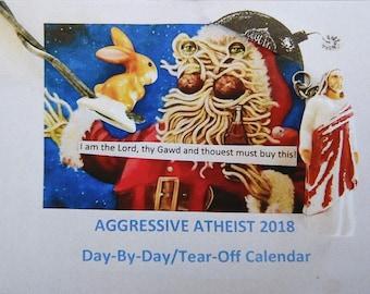 Aggressive Atheist 2018 Day-By-Day Tear-off Calendar