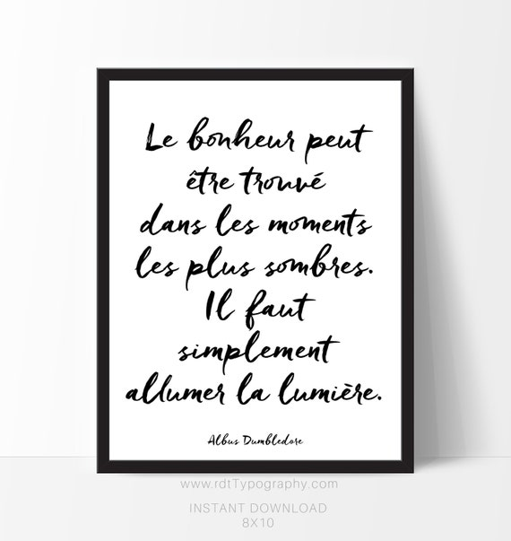 cadre citation inspirante french quote dumbledore french. Black Bedroom Furniture Sets. Home Design Ideas