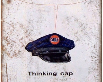 "Gulf Oil Corporation Thinking Cap Ad 10"" x 7"" Reproduction Metal Sign A14"