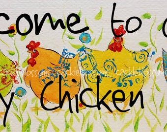 "9.5"" X 24"" #825 Welcome to Our Funky Chicken Coop Art Signs Original Art on Rustic wood"
