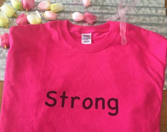 Strong breast cancer fighter tee shirt