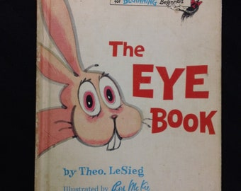The Eye Book by Theo. LeSieg and illustrated by Roy McKie ~ Vintage 1968 Hardcover Bright and Early Dr Seuss Children's Book