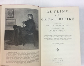 c.1936 Outline Of Great Books. Editor- Sir J.A Hammerton