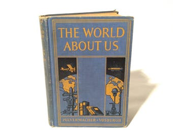 Vintage 1930s Science Textbook 'The World Around Us' Hardcover/Great Graphics and Clip Art