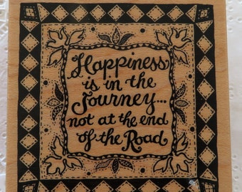 Happiness is in the Journey Rubber Stamp ~ PSX G-1328 ~ Inspirational Saying Stamp