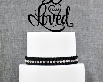 35 Years Loved Cake Topper, Classy 35th Birthday Cake Topper, 35th Anniversary Cake Topper- (T244-35)