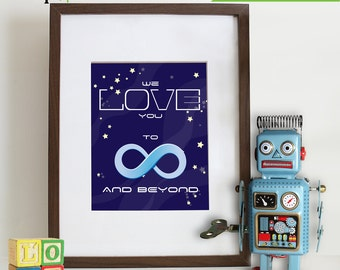 Space print, Nursery Print, To infinity and beyond, Outspace print, Item 005