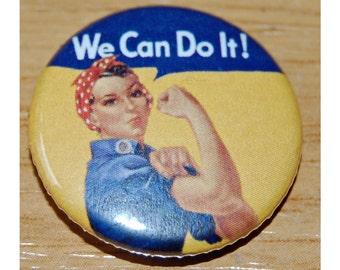 We can do it! Rosie the Riveter Button Badge 25mm / 1 inch Feminist/Feminism Riot Grrl
