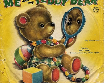 Me and my Teddy Bear by Peter Pan Records fully orchestrated vocals by Betty Harris, 78 RPM 1955 Synthetic Plastics Co