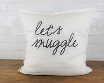 Let's Snuggle Pillow