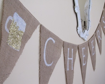CHEERS and Beers Glittered Burlap Banner
