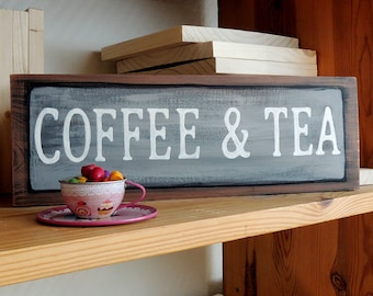 Coffee and Tea sign, Coffee signs, Tea signs, Kitchen wall art, Kitchen decor, Coffee sop signs, Cafe signs, Kitchen signs, Cafe decor.