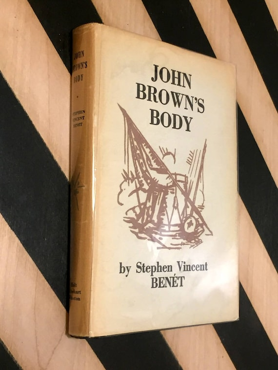 John Brown's Body by Stephen Vincent Benet (1928) hardcover book