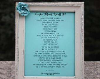 Graduation Gift Oh The Places You'll Go Poem Dr. Seuss Poem High School Graduation Gift College Graduation Gift Personalized Grad Gift