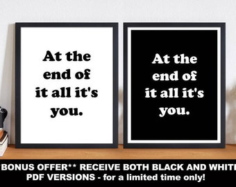 At the end of it all it's you. Hip Hop lyrics Print
