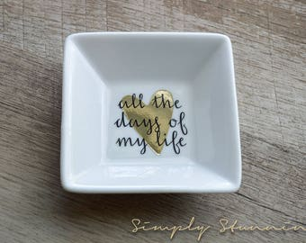 Personalized Ring Dish, wedding gift, engagement gift, Jewelry dish, bride to be, future mrs. all the days of my life