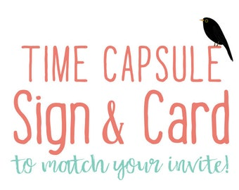 Time capsule directions sign and card first birthday wedding shower baby match any invitation for of my invitations  digital, printable file