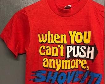 XS vintage 70s Shove It t shirt