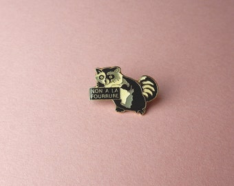Badges Vintage raccoon fur Against as Raccoun Peta 90's Enamel Pin instead