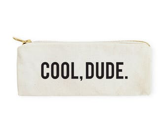 Cool Dude Cotton Canvas Pencil Case and Travel Pouch for Back to School, Supplies, Teen Gifts, Zipper Pouch, Makeup Bag, DIY, Cosmetic Bag